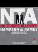 c1576 Thomas Hampson, Samuel Ramey: No Tenors Allowed: Famous Italian Duets for Baritone and Bass