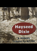 c1613 Hayseed Dixie: A Hillbilly Tribute To AC/DC