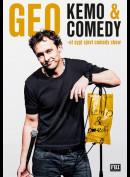 Geo: Kemo & Comedy - Et Sygt Sjovt Comedy Show
