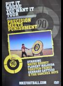 Put It Where You Want It Tour: Precision Meets Punishment