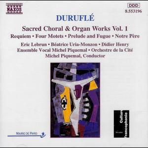 c1676 Duruflé: Eric Lebrun:  Béatrice Uria-Monzon: Didier Henry: Ensemble Vocal Michel Piquemal