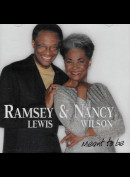c1750 Ramsey Lewis & Nancy Wilson: Meant To Be