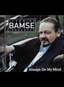 c1758 Flemming Bamse Jørgensen: Always On My Mind