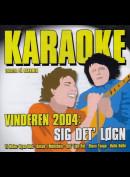 c1767 Karaoke Vinderen 2004: Sig det' løgn