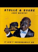c1797 Stolle & Svare Jazz Quintet: It Ain't Necessarily So