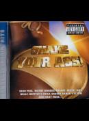 c2015 Shake Your Ass!: 21 Butt-Shakin' Hits