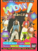 Wow - Lets Dance: Sing And Dance To Your Favourite Party Songs