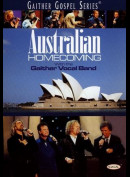 Australian Homecoming - With The Gaither Vocal Band