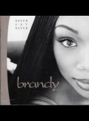 c2893 Brandy: Never Say Never