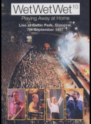 Wet Wet Wet 10: Playing Away At Home - Live (1997)