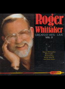 c3168 Roger Whittaker: Greatest Hits - Vol. 2 Live
