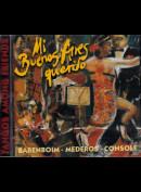 c3276 Barenboim, Mederos, Console: Mi Buenos Aires Querido: Tangos Among Friends