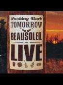 c3488 Beausoleil: Looking Back Tomorrow: Beausoleil Live