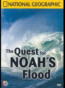 National Geographic: The Quest For Noahs Flood