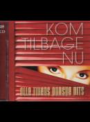 c3750 Kom Tilbage Nu: Alle Tiders Danske Hits