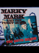 c3755 Marky Mark & The Funky Bunch: You Gotta Believe