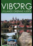 Viborg: Jyllands Grønne Hjerte