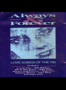 c3805 Always & Forever: Love Songs Of The 70s