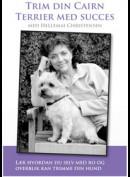 Trim Din Cairn - Terrier Med Succes