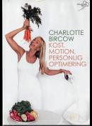 Charlotte Bircow: Kost, Motion Og Personlig Optimering