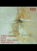 c4625 Ksg: Tobias Kassung Plays Bach, Villa-Lobos And Walton