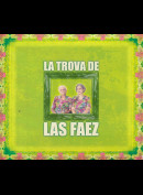 c4785 Floricelda Faez & Candida Faez: La Trova De Las Faez