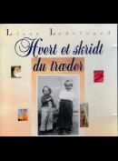 c4913 Lissa Ladefoged: Hvert Et Skridt Du Træder