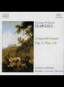 c5179 Georg Frideric Handel, Northern Sinfonia, Bradley Creswick: Concerti Grossi Op. 3, Nos. 1-6