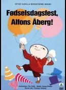 Fødselsdagsfest, Alfons Åberg