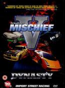 Mischief V: Dynasty