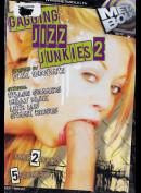 660ø Gagging Jizz Junkies 2