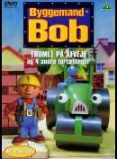 Byggemand Bob: Tromle På Afveje