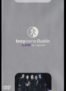 Boyzone Dublin - Live By Request