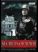 Secrets Of WWII: The Nazi Plundering Of Europe + Destroy The German Oil Fields