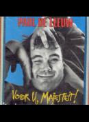 c5796 Paul de Leeuw: Voor U, Majesteit!