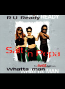 c6098 Salt 'N' Pepa: R U Ready / Whatta Man