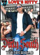 14b  Dirty South AKA Thunderhead