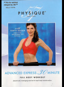 Physique 57: Advanced Express 30 Minute Full Body Workout