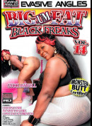 14i Evasive Angels: Big-Um-Fat Black Freaks Vol. 14