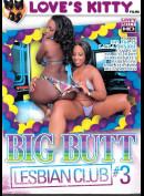 16h Loves Kitty: Big Butt Lesbian Club 3