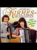 c6407 Die Kirmes Musikanten: Jeder Tag Ist Ein Schöner Tag