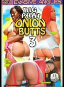 27e Evasive Angles: Big Phat Onion Butts 3