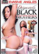 10405 Evasive Angles: Desperate Black Mothers