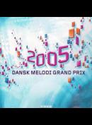 c1907 Dansk Melodi Grand Prix 2005