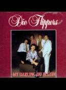 c6536 Die Flippers: My Darling Du Allein