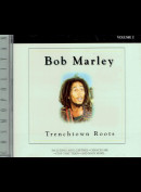 c6584 Bob Marley: Trenchtown Roots Volume 2
