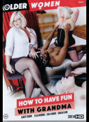 43j Older Women: How To Have Fun With Grandma