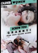 49r Older Women: Screw You Granny