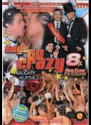 52l Guys Go Crazy 8
