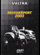 -2605 Valtra - Motorsport 2003 (INGEN UNDERTEKSTER)